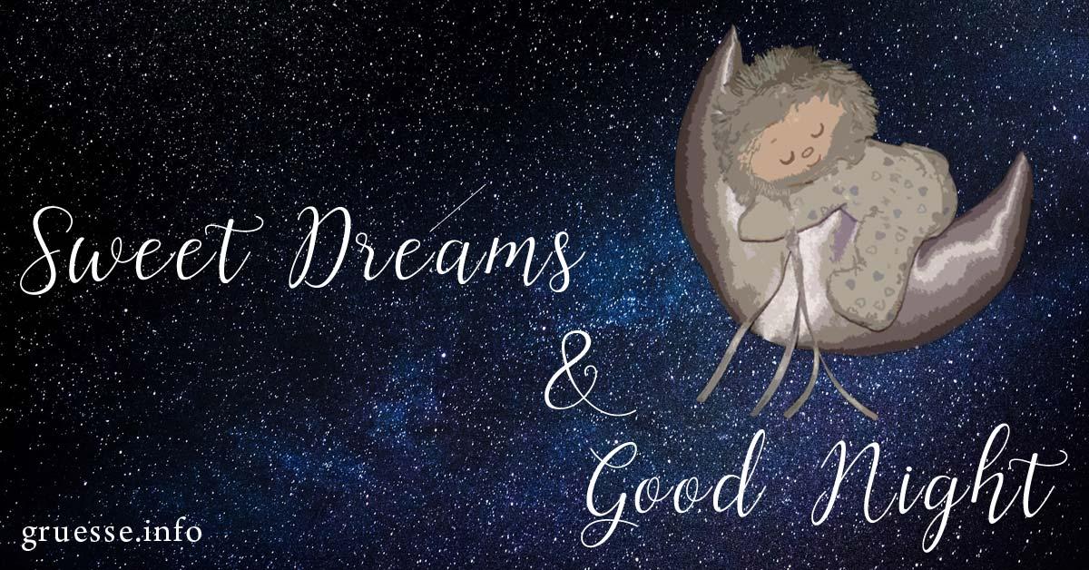 Sweet Dreams & Good Night